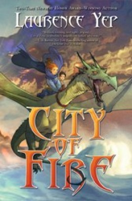 City of Fire by Laurence Yep review