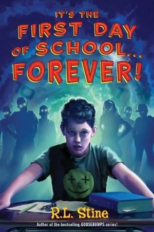 It's the First Day of School Forever by R L Stine review