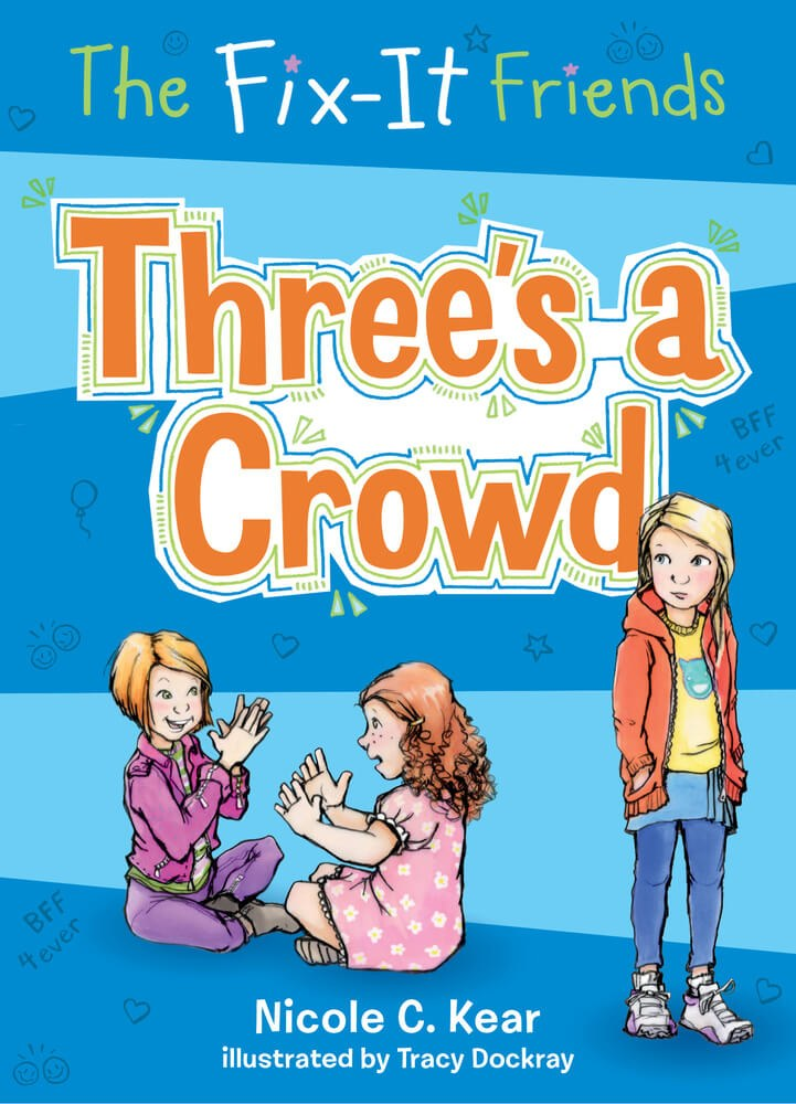 Fix It Friends - Threes a Crowd