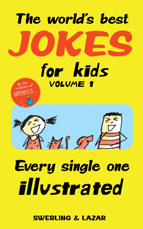 The Worlds Best Jokes For Kids Volume 1